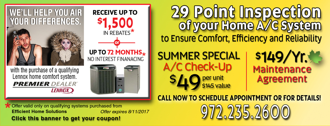 Dallas Heating and Air Conditioning. Lennox Spring Rebates Up-to $1700 / 72 Months Interest Free. 29 Point A/C System Inspection.