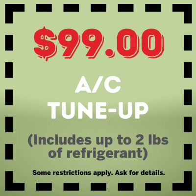 99 AC Tune Up Includes up to 2 lbs refrigerant coupon