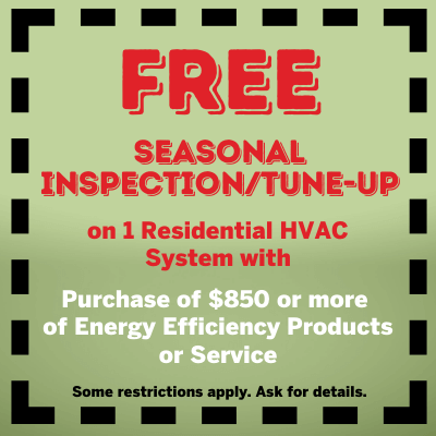 Free Seasonal Inspection Tune up of 1 Residential HVAC System