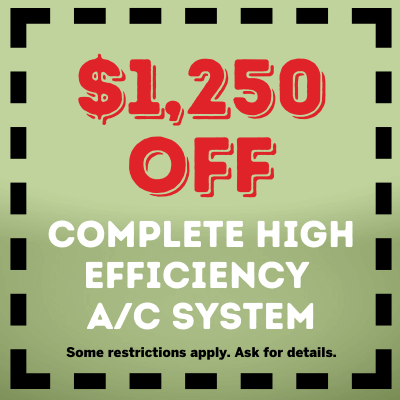 1250 off Complete High Efficiency AC System Coupon