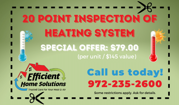 20 Point Inspection of Heating System $79
